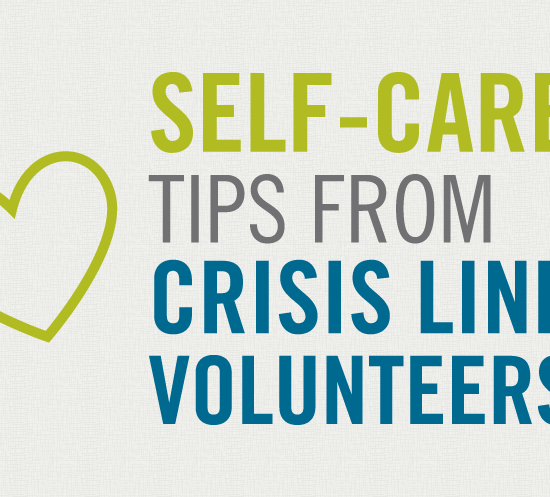 text says Self-care tips from crisis line volunteers
