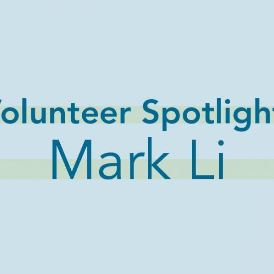img text: Volunteer Spotlight: Mark Li