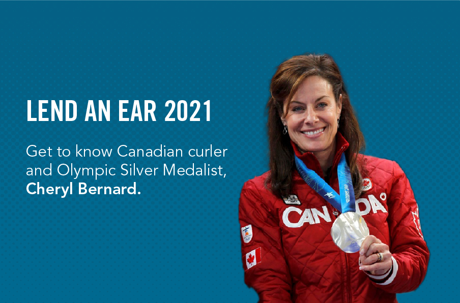img text: Lend An Ear 2021 - Get to know Canadian curler and Olympic Silver Medalist, Cheryl Bernard. img des: Cheryl Bernard holding her Olympic silver medal.